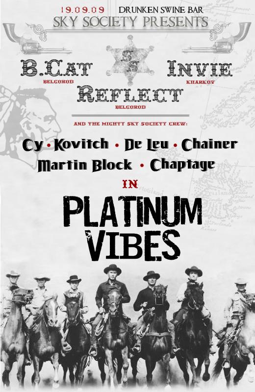 sky society platinum vibes